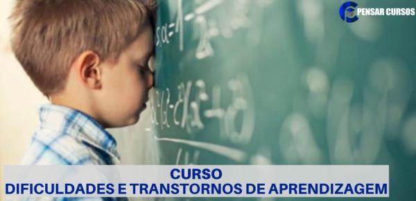 Saiba mais sobre o curso Dificuldades e transtornos de aprendizagem