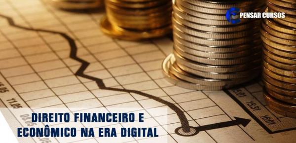 Saiba mais sobre o curso Direito Financeiro e Econômico na Era Digital