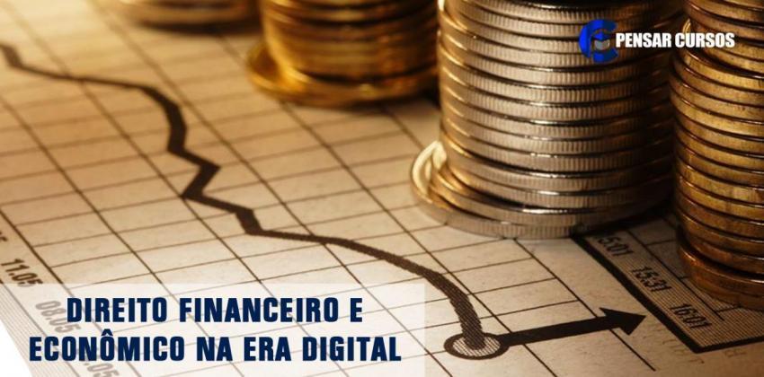 Direito Financeiro e Econômico na Era Digital