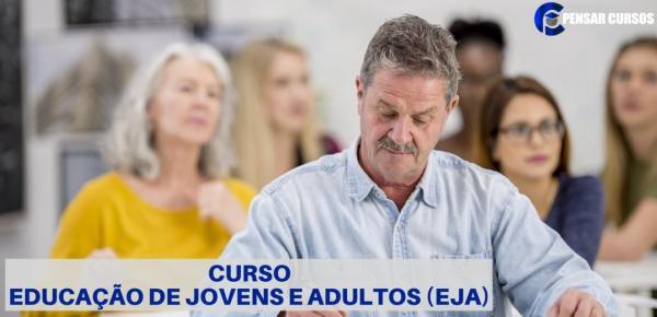 Saiba mais sobre o curso Educação de Jovens e Adultos - EJA