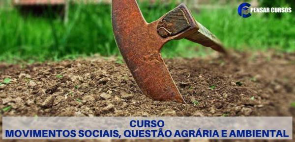 Saiba mais sobre o curso Movimentos Sociais, Questão Agrária e Ambiental