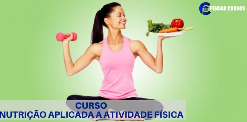 Nutrição aplicada a atividade física