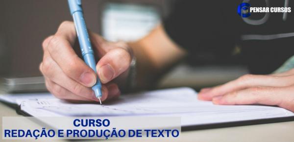 Saiba mais sobre o curso Redação e Produção de Texto